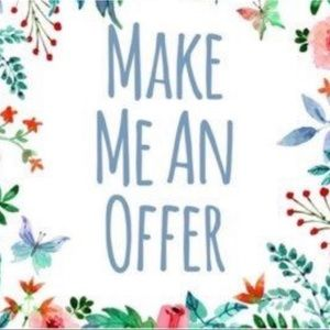 Other - MAKE ME AN OFFER I CANT REFUSE!!!